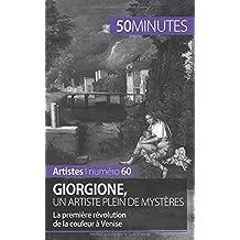 Giorgione, un artiste plein de mystères: La première révolution de la couleur à Venise