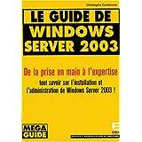 Le guide de windows server 2003