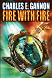 Fire with Fire (Caine Riordan Book 1)