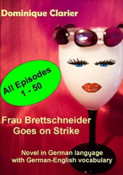 Frau Brettschneider Goes On Strike (German Edition) por [Clarier, Dominique]