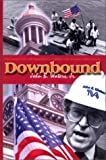 Downbound, John B. Waters, 0970092601