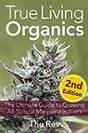 True Living Organics: The Ultimate Gu...