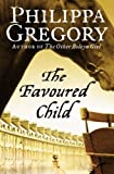 """The Favoured Child"" av Philippa Gregory"