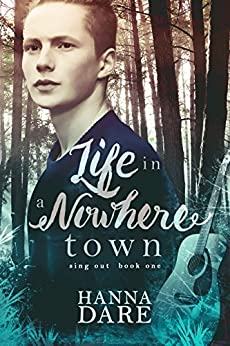 Life in a Nowhere Town: Sing Out 1 by [Dare, Hanna]