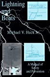 Lightning and Boats, Michael V. Huck, 0963956604