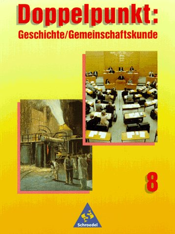 Doppelpunkt: Geschichte / Gemeinschaftskunde, Hauptschule Baden-Württemberg, Klasse 8