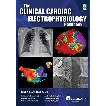 Clinical Cardiac Electrophysiology Handbook, The