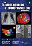 img - for The Clinical Cardiac Electrophysiology Handbook book / textbook / text book