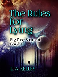 The Rules For Lying by L. A. Kelley ebook deal