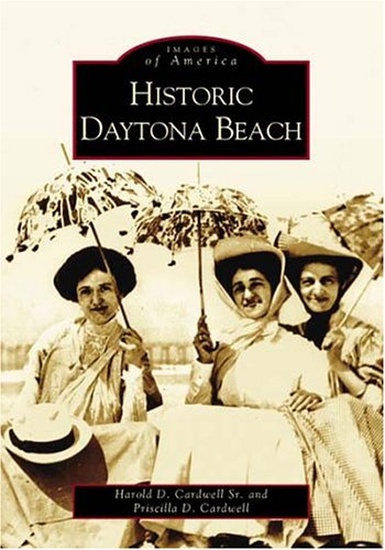 Historic Daytona Beach  (FL) (Images of - Stores In Daytona Beach Fl