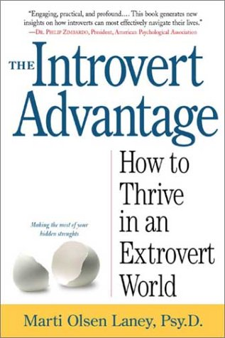 The Introvert Advantage: Making the Most of Your Inner Strengths by Workman Publishing Company