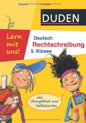 Duden - Lern mit uns! Deutsch Rechtschreibung 5. Klasse: Mit Übungsblock und Helferkarten