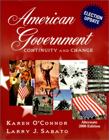 American Government: Continuity and Change, 2000 Alternate Election Update