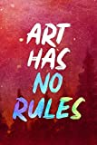 Art Has No Rules: Blank Lined Notebook Journal Diary Composition Notepad 120 Pages 6x9 Paperback ( Art ) Red