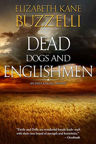 Dead Dogs and Englishmen (Emily Kincaid Mysteries Book 4)