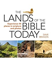 The Lands of the Bible Today: Experience 44 Places in Scripture and Photos
