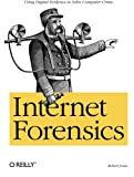 Internet Forensics, Jones, Robert, 059610006X