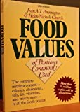 Bowes and Church's Food Values of Portions Commonly Used, Jean A. Pennington and Helen N. Church, 0060910933
