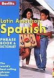Latin American Spanish Phrase Book, Berlitz Editors and Berlitz Publishing Staff, 2831578469