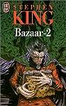 Bazaar, tome 2 par King