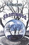 Shamwood, A. H. Benjamin, 141379193X