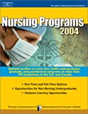 Nursing Programs 2004, Peterson's Guides Staff, 0768911206