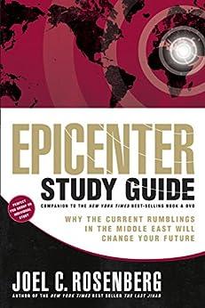Epicenter Study Guide by [Rosenberg, Joel C.]