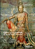Chinese Wood Sculptures of the 11Th to 13Th Centuries : Images of Water-Moon Guanyin in Northern Chinese Temples and Western Collections, Rösch, Petra, 3898216624