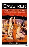 Liberté et forme : L'Idée de la culture allemande par Cassirer