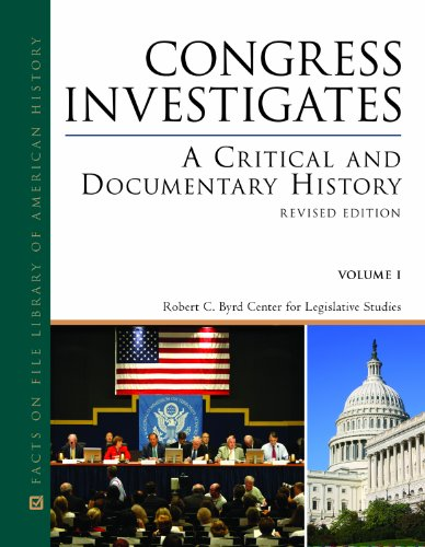 Congress Investigates: A Critical and Documentary History, Revised Edition, 2-Volume Set