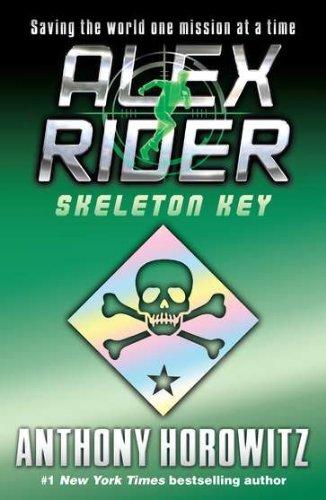 Skeleton Key - Book #3 of the Alex Rider
