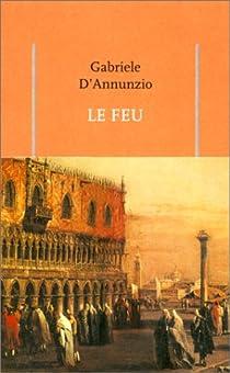 Le Feu par D'Annunzio