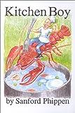 Kitchen Boy, Sanford Phippen, 0942396774