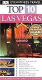 Eyewitness Top 10 Travel Guide to Las Vegas (Eyewitness Travel Top 10)