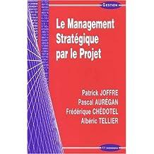 Le Management Strategique Par le Projet