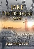 Jake - The Prodigal Son