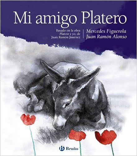 Mi Amigo Platero (Castellano - A Partir De 6 Años - Álbumes