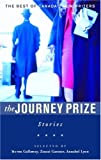 The Journey Prize Stories 18: From the Best of Canada's New Writers (Journey Prize Stories: Short Fiction from the Best of Canada's New Writers)