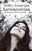Darkness Rising 1 - Samenzwering (De Darkness Rising-trilogie)