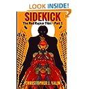 Sidekick: The Red Raptor Files - Part 1 (Volume 1)