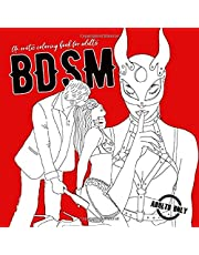 """BDSM An erotic Coloring Book for Adults: Adult Coloring Book   funny sex gift coloring book   coloring book for men   hot, sexy & wild stuff for coloring   8,5""""x8,5""""   100 Pages"""