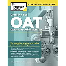 Cracking the OAT (Optometry Admission Test): Proven Techniques for a Higher Score