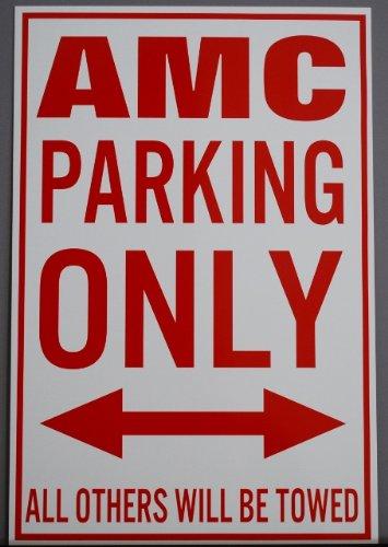 sign METAL STREET SIGN AMC PARKING ONLY 12 x 18 American Motors AMX ()