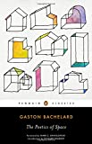 The Poetics of Space, Gastón Bachelard, 0143107526