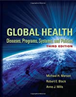 Global Health: Diseases, Programs, Systems, and Policies, 3rd Edition Front Cover