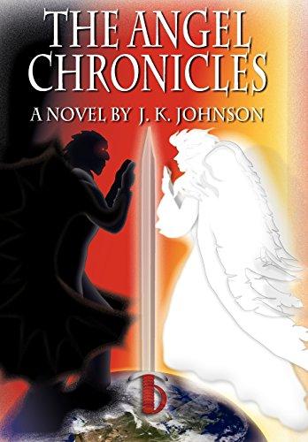 The Angel Chronicles J. K. Johnson