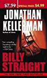 Billy Straight, Jonathan Kellerman, 034549167X