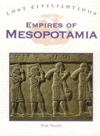 Empires of Mesopotamia (Lost Civilizations)