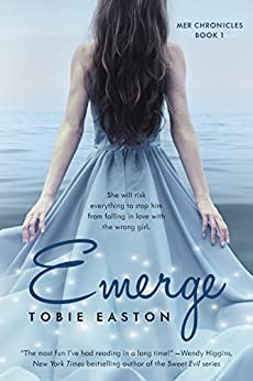 Emerge (Mer Chronicles) by [Easton, Tobie, Easton, Tobie]