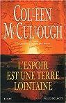 L'espoir est une terre lointaine par McCullough